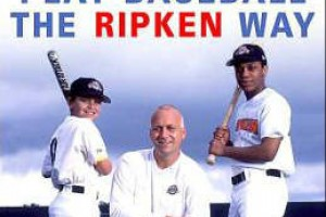 Baseball The Ripken Way
